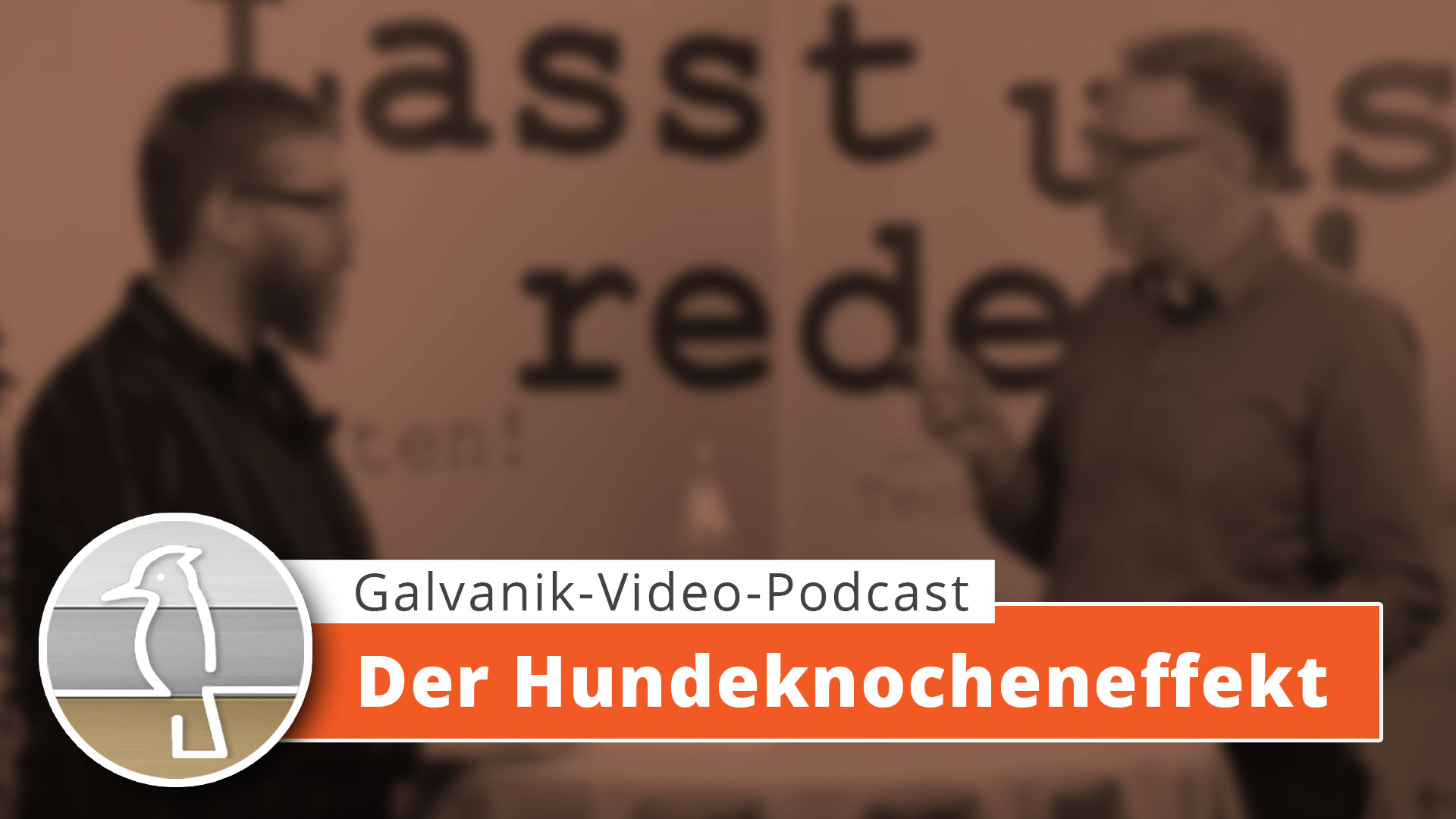 Video-Podcast Galvanotechnik: Der Hundeknochen-Effekt
