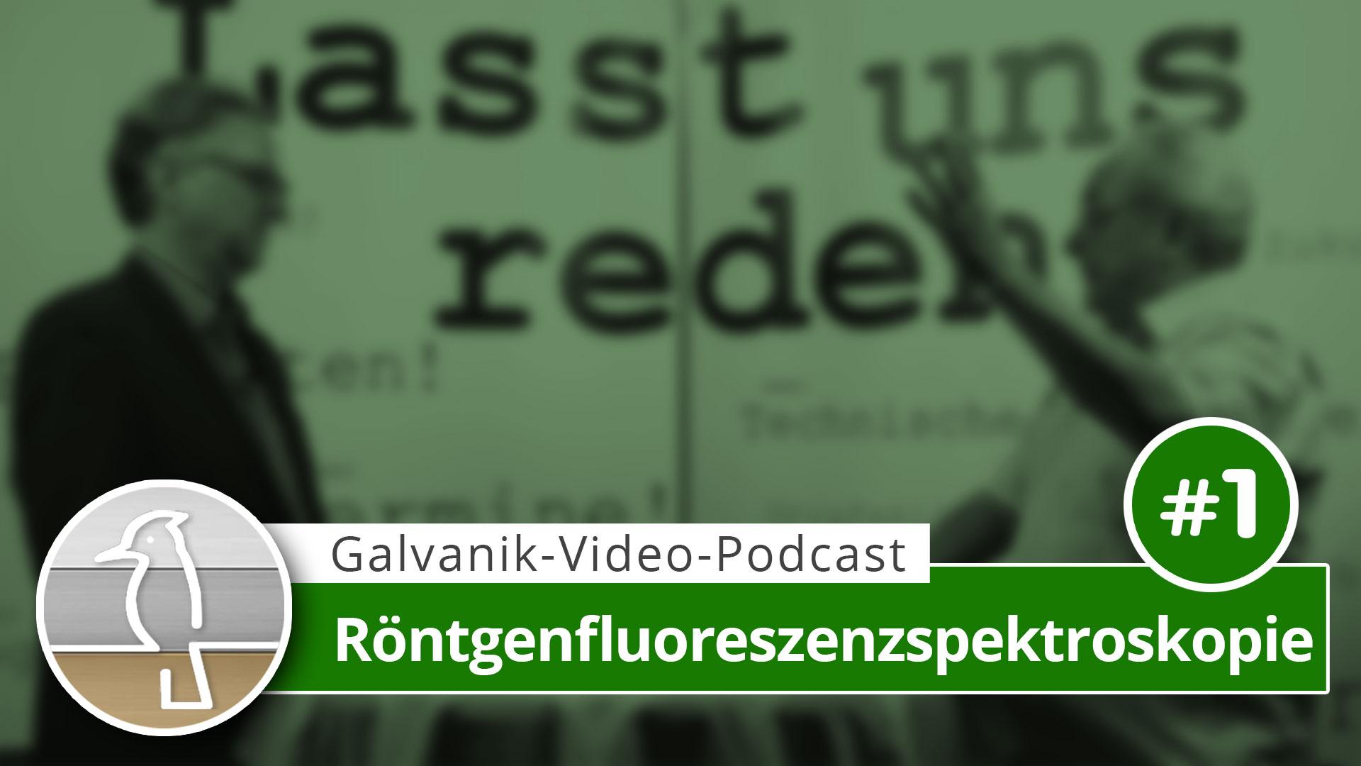 Video-Podcast Galvanotechnik: Einführung in die Röntgenfluoreszenzspektroskopie