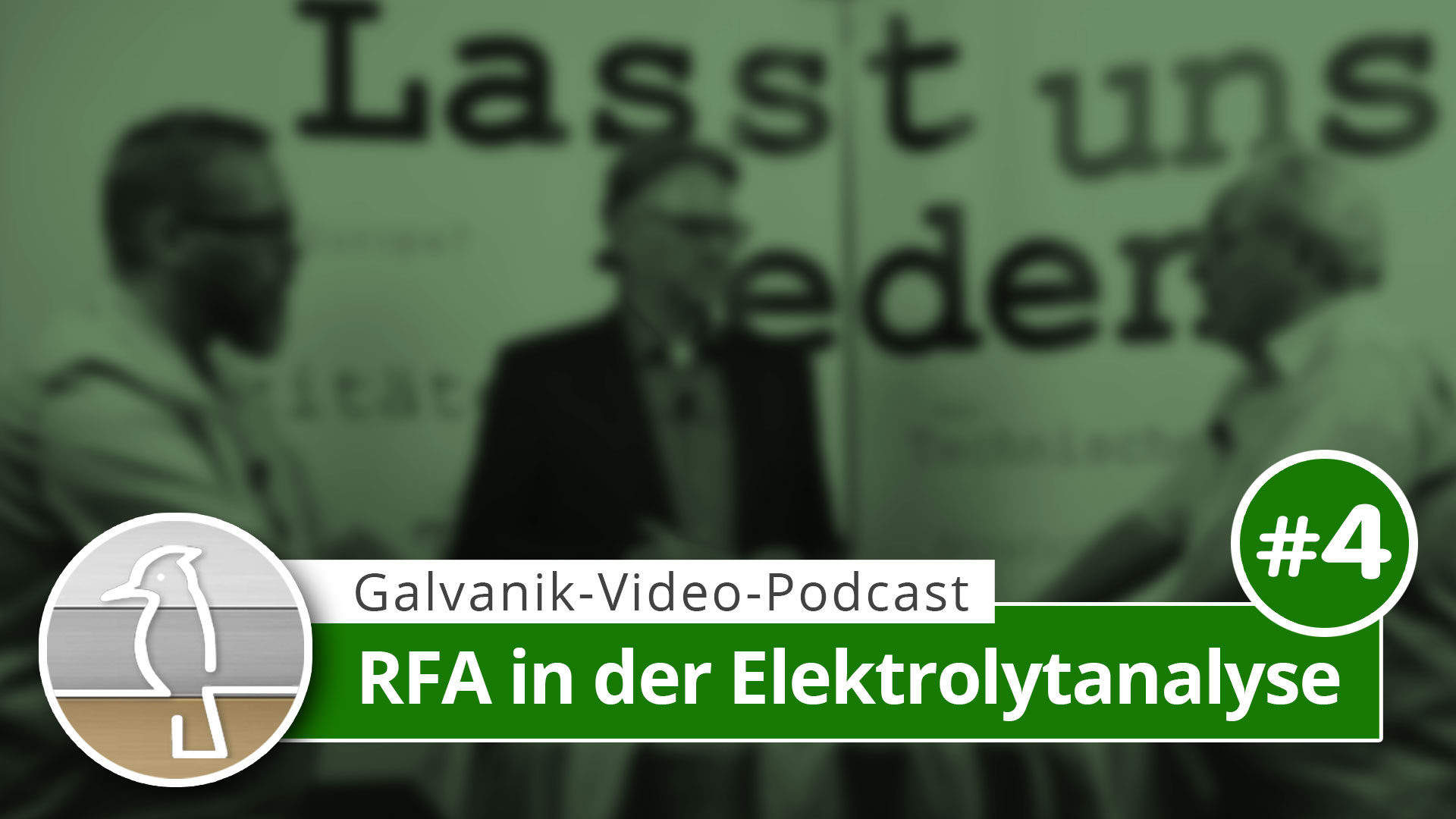 Video-Podcast Galvanotechnik: RFA in der Elektrolytanalyse